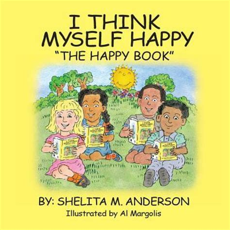 think for myself books i think myself happy shelita m 9781618637239