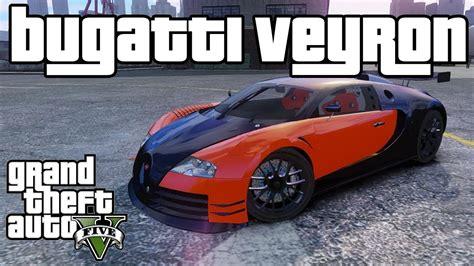 Gta V Schnellstes Auto by Gta 5 How To Get The Bugatti Veyron Car Car