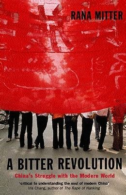 a bitter books a bitter revolution china s struggle with the modern