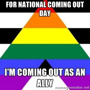 Out And About Nation 10 by National Coming Out Day October 11th Angela