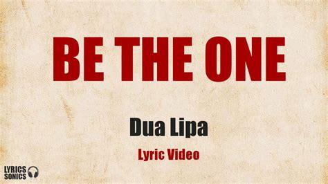 dua lipa be the one lyrics dua lipa be the one lyrics chords chordify