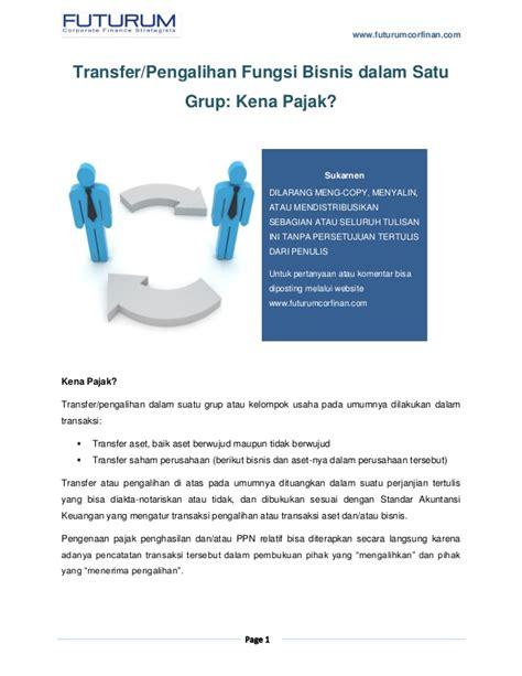 fungsi layout reset new slide uppercase transfer fungsi bisnis dalam satu grup kena pajakkah