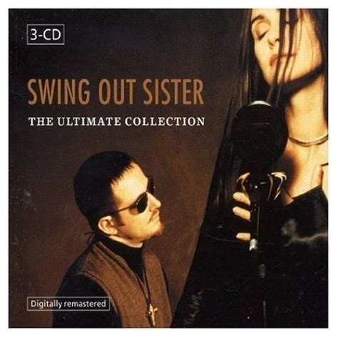 The Ultimate Collection Cd1 Swing Out Sister Mp3 Buy