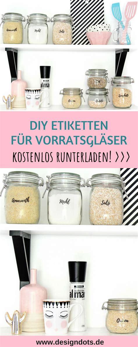 Etiketten Drucken Diy by Diy Etiketten F 252 R Vorratsgl 228 Ser Zum Ausdrucken Design Dots