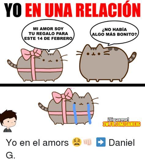 imagenes de memes bonitos 25 best memes about yo en el amor yo en el amor memes