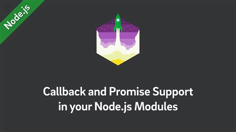 node js promise tutorial node js tutorial callback and promise support in your