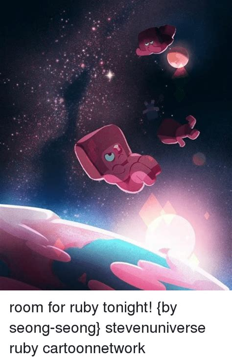 room for tonight room for ruby tonight by seong seong stevenuniverse ruby cartoonnetwork meme on sizzle