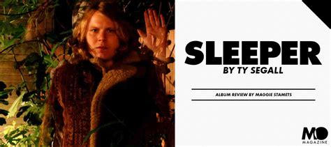 Sleeper Albums by Deconstructing Ty Segall S Sleeper Album