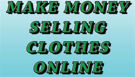 How To Make Money Selling Clothes Online - how to make money selling clothes online family time income