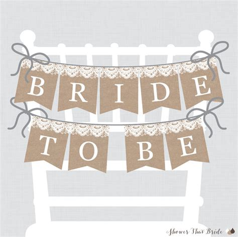 free printable wedding shower decorations printable bridal shower chair banner burlap and lace