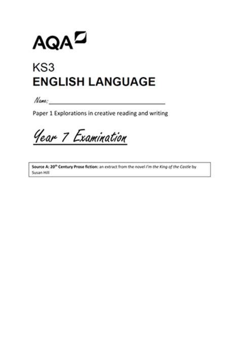 aqa ks3 english language year 7 aqa practice english language exam paper 1 reading and writing by josephinemsacks