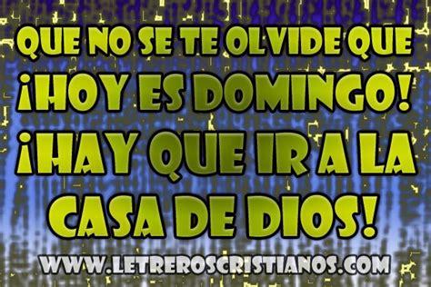imagenes cristianas feliz domingo vamos a la iglesia ir a la iglesia 171 letreros cristianos com imagenes