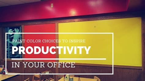 paint colors to inspire productivity in your office