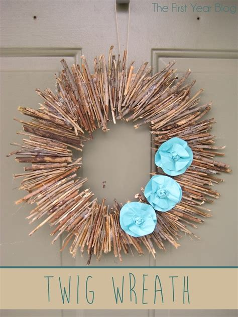 twig crafts for twig wreath the year