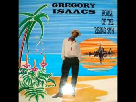 house of the rising sun youtube gregory isaacs house of the rising sun reggae version youtube