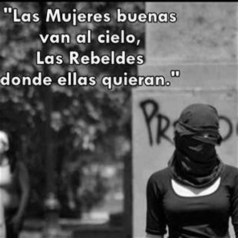 imagenes mujeres rebeldes las mujeres buenas van al cielo las rebeldes donde