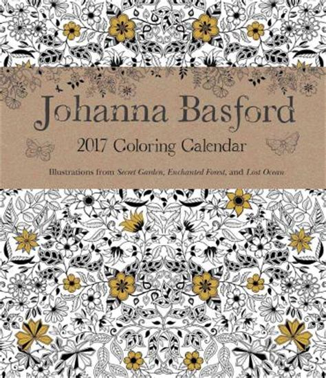 secret garden coloring book singapore johanna basford 2016 2017 16 month coloring weekly planner