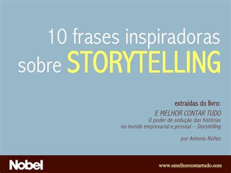 frases de tolerancia imagui 10 frases inspiradoras sobre storytelling