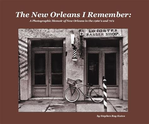 eleven remember family memoir books the new orleans i remember a photographic memoir of new
