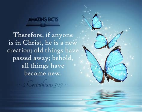 Things Become New Again by 2 Corinthians 5 17 Scripture Pictures 13639 Amazing