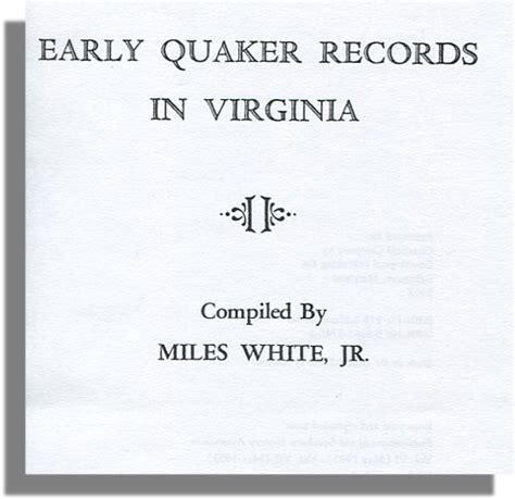 Quaker Birth Records Virginia Early Quaker Records In Virginia White Ancestorstuff