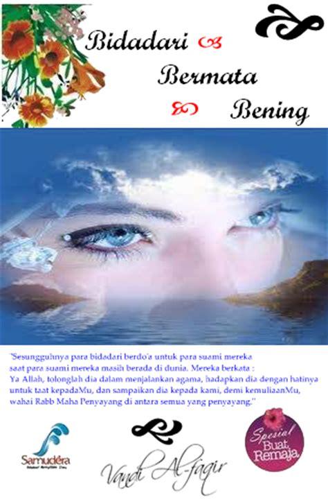 bidadari bermata jeli catatan hati seorang ikhwan