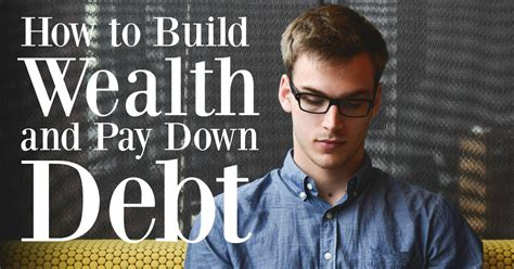 Paying Mba Debt by The Simple Secret To Building Wealth Paying Debt