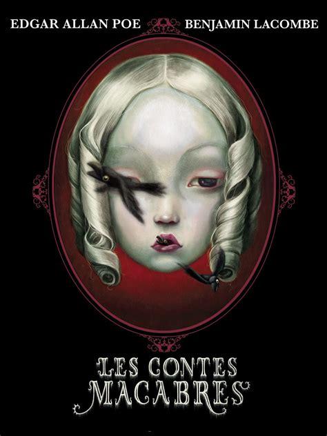 libro cuentos macabros macabre tales of the macabre 著 edgar allan poe イラスト benjamin lacombe d i y baby blog