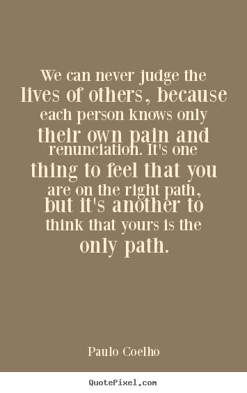 92 Best Quot Never Judge Never Judge Quotes Quotesgram