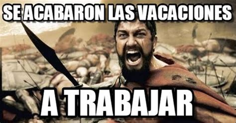 imagenes terminaron las vacaciones los memes por el fin de las vacaciones chilango