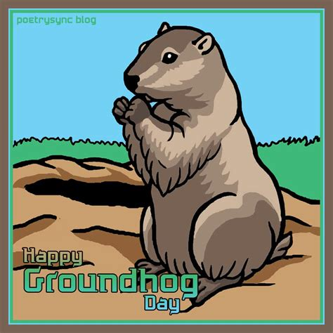 groundhog day keep the talent happy happy groundhog day quotes quotesgram