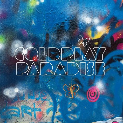 coldplay names coldplay paradise lyrics genius lyrics