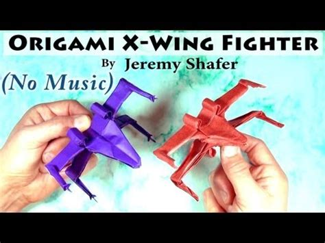 Origami X Wing Fighter - how to make an easy origami x wing doovi