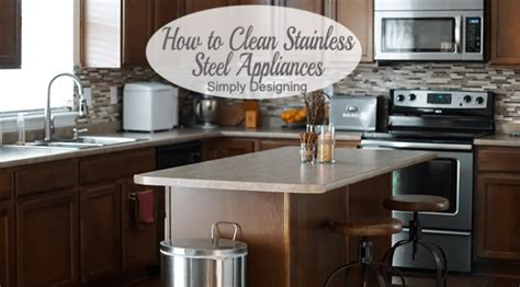 How Do You Clean A Stainless Steel Kitchen Sink by How To Clean Your Stainless Steel Kitchen Appliances