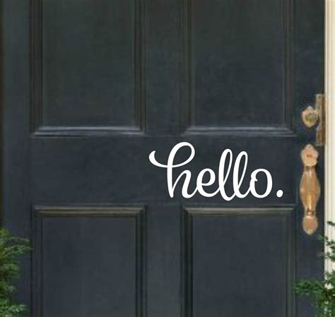 Hello Door Decal by Hello Door Decal Hello Vinyl Decal Front By Runwildvinyldesigns