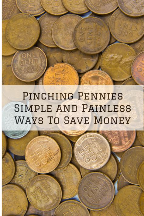 7 Ways To Pinch Your Pennies by Pinching Pennies Simple And Painless Ways To Save Money