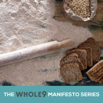 whole 9 grain manifesto the grain manifesto whole9