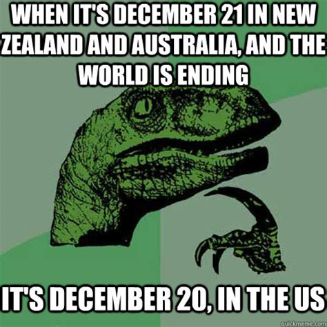 December Meme - when it s december 21 in new zealand and australia and