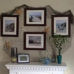 Fishing Decor For Homes by Fish Net A Few Star Fish And Framed Photos Of Beach