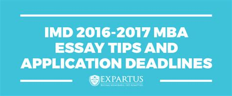 Imd Mba Events by Imd 2016 2017 Mba Essay Tips And Application Deadlines