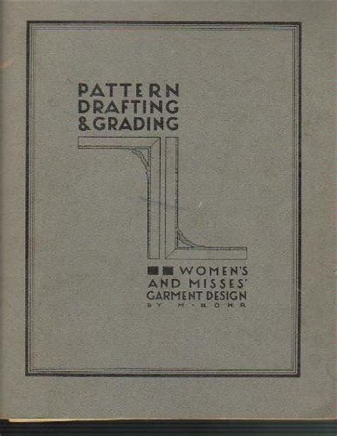 pattern grading books pdf pattern drafting wearing history