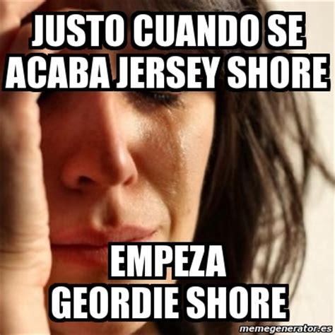 Geordie Shore Memes - meme problems justo cuando se acaba jersey shore empeza