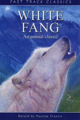 white fang books white fang by pauline francis reviews discussion