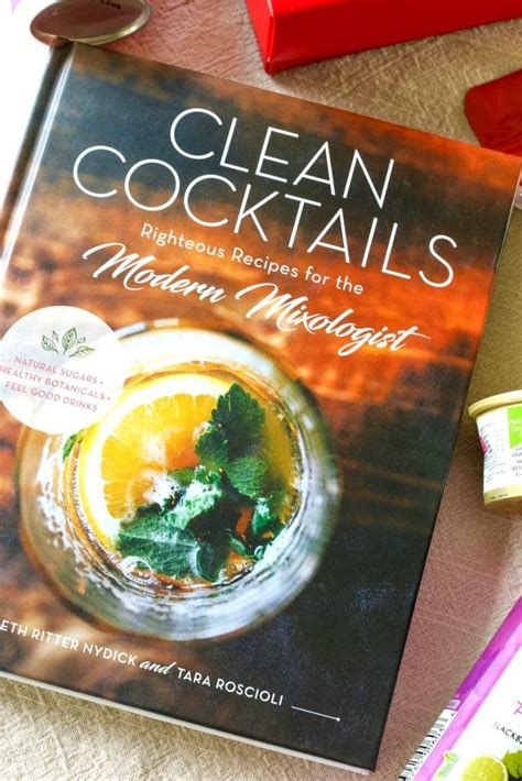clean cocktails righteous recipes for the modernist mixologist books ready set it s thanksgiving 5 hostess gift ideas everyone