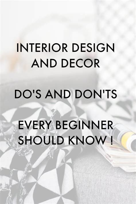 interior design advice dos  donts  beginner