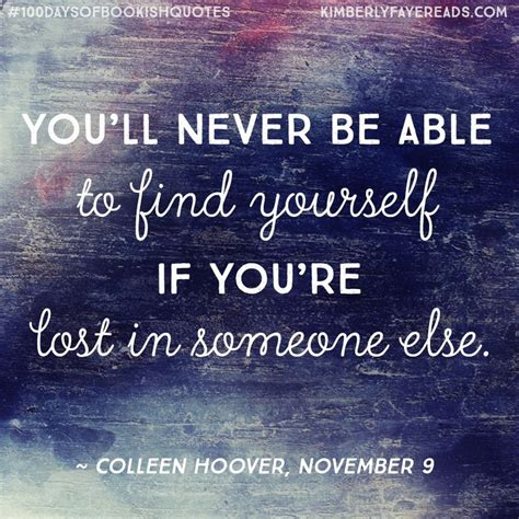 November 9 By Colleen Hoover 25 best ideas about colleen hoover on maybe someday colleen hoover quotes and