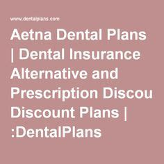 aetna dental plans 1000 ideas about dental plans on save your money
