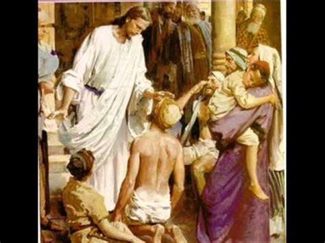 imagenes de jesus sanando leproso m 250 sica cat 243 lica youtube