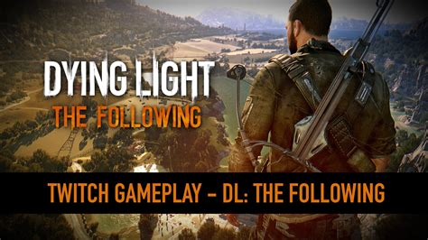 Dying Light The Following All Dlc dying light new the following dlc glay footage revealed popgeeks net