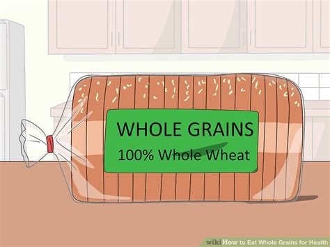 whole grains for how to eat whole grains for health 12 steps with pictures